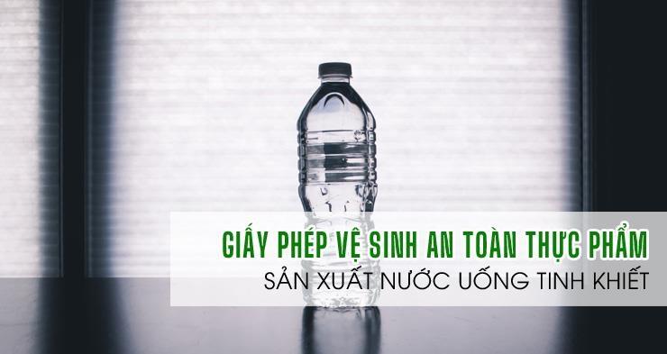 ATV-Giấy phép an toàn thực phẩm sản xuất nước uống đóng bình đóng chai