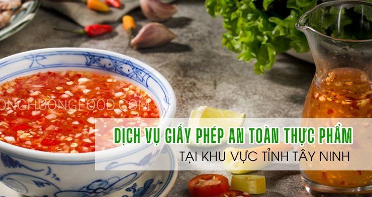 ATV-Xin giấy phép an toàn thực phẩm tại Tây Ninh làm nhanh 15 -25 ngày